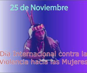 25 de noviembre, día de la lucha contra la violencia a la mujer