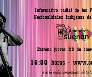 Emisión del Informativo Radial de los Pueblos y Nacionalidades de Ecuador- Tambores suenan