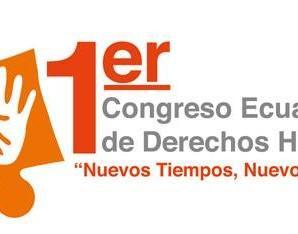 Primer Congreso de Derechos Humanos en Ecuador