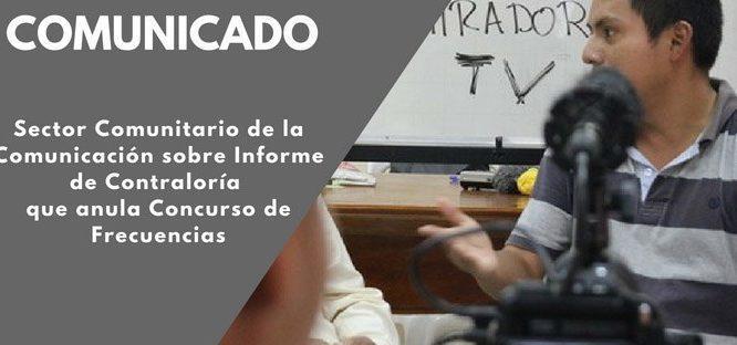 Sector Comunitario de la Comunicación sobre Informe de Contraloría que anula Concurso de Frecuencias